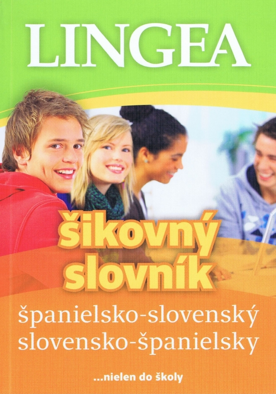 Španielsko-slovenský a slovensko-španielsky šikovný slovník-2.vydanie