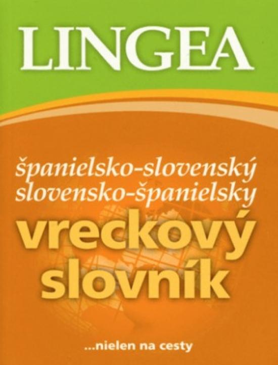 Španielsko-slovenský slovensko-španielsky vreckový slovník - 3. vyd.