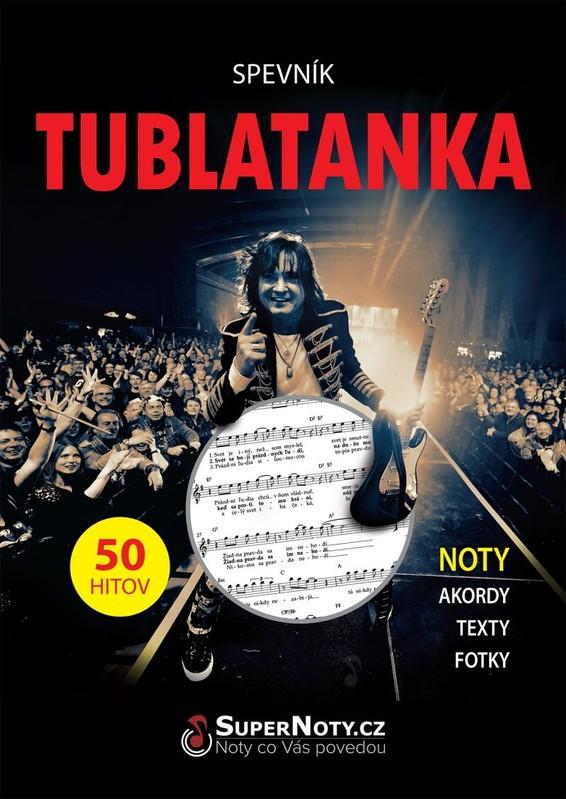 Spevník Tublatanka - Noty, akordy, texty - Tublatanka