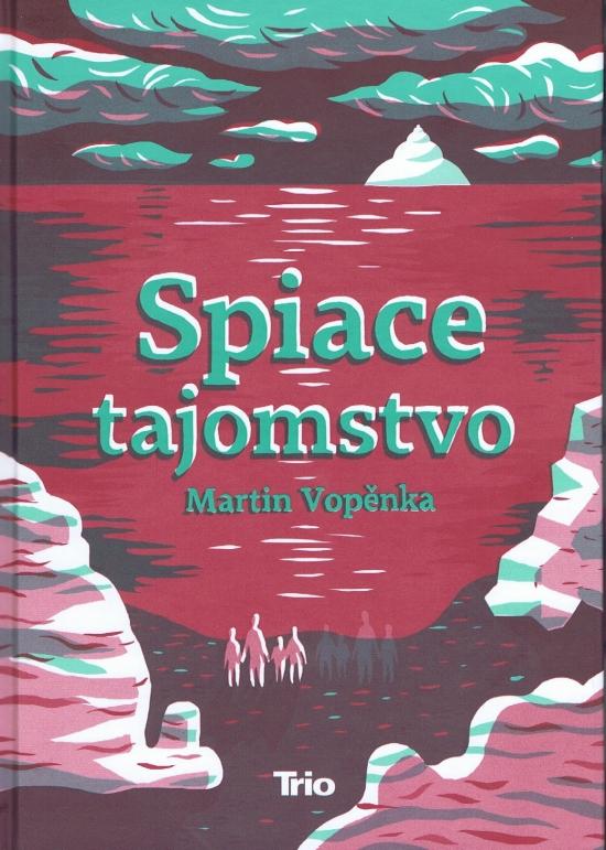 Spiace tajomstvo - Martin Vopěnka