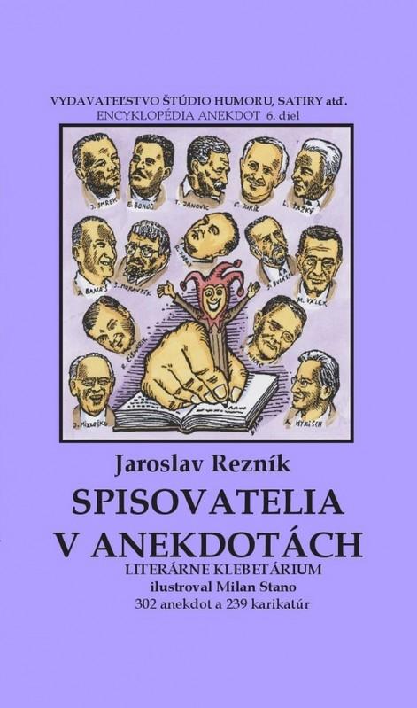 Spisovatelia v anekdotách - Jaroslav Rezník, Milan Stano