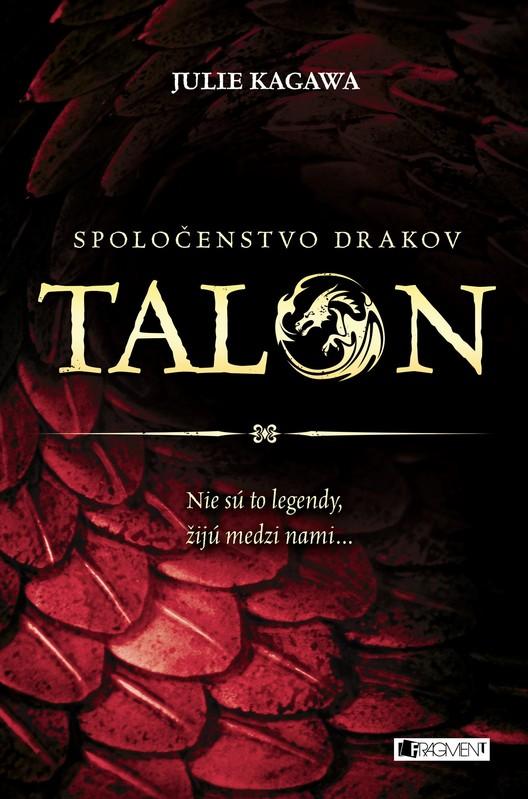 Spoločenstvo drakov – Talon - Julie Kagawa