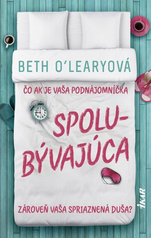 Spolubývajúca - Beth O'Learyová