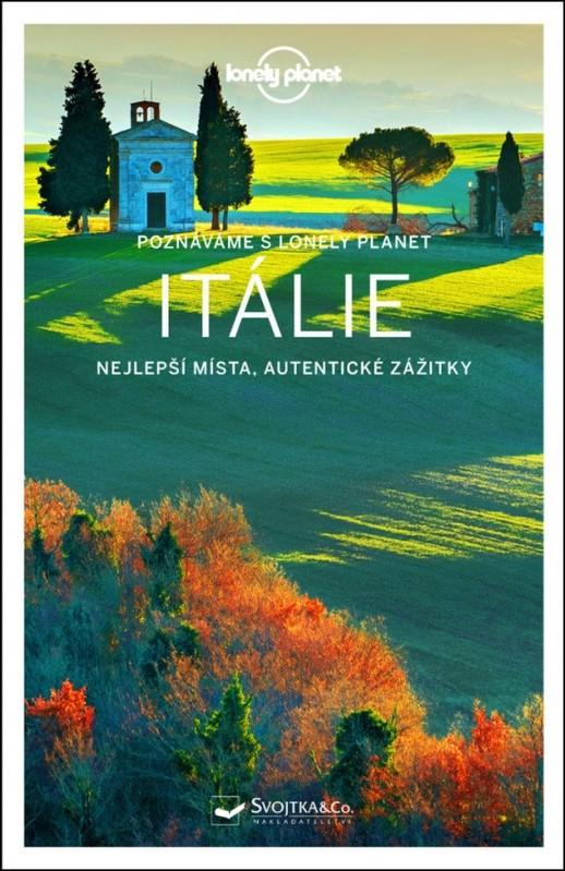 Sprievodca - Itálie (Poznáváme)-Lonely Planet - Kolektív autorov
