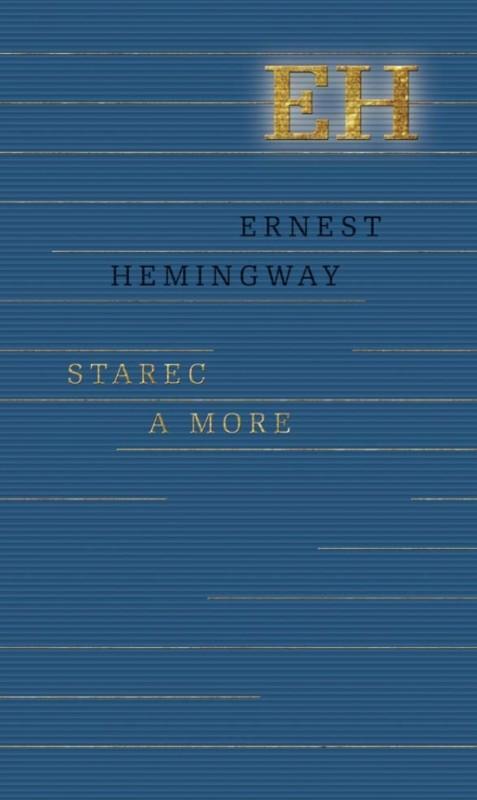 Starec a more - Hemingway Ernest