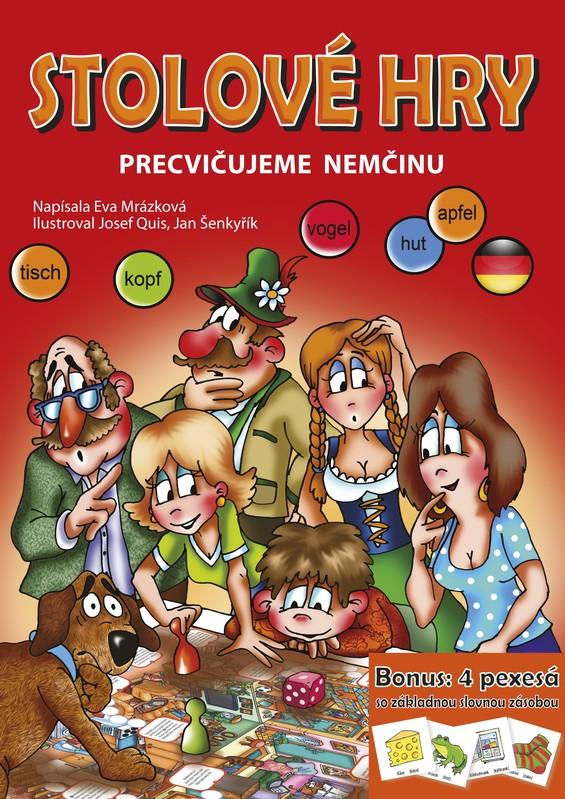 Stolové hry - Precvičujeme nemčinu - Eva Mrázková