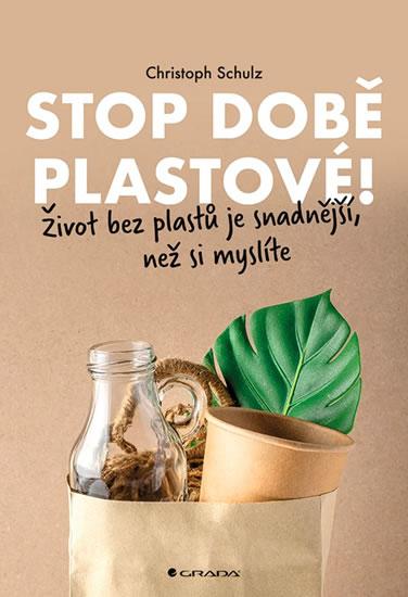 Stop době plastové! - Život bez plastů j - Christoph Schulz
