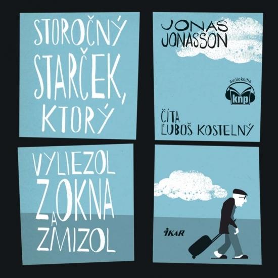 Storočný starček, ktorý vyliezol z okna a zmizol - KNP - Jonas Jonasson