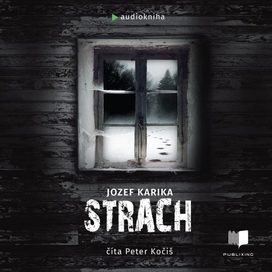 Strach - audiokniha - Jozef Karika
