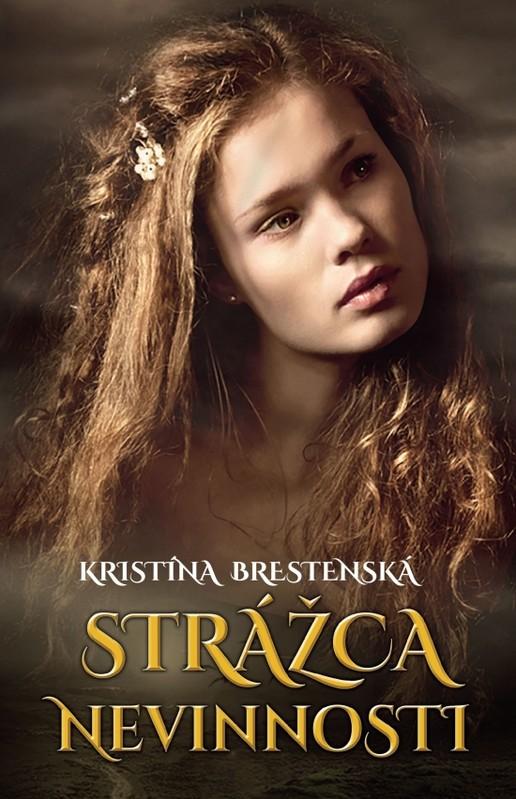 Strážca nevinnosti - Kristína Brestenská