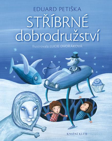 Stříbrné dobrodružství - 2.vydání - Eduard Petiška