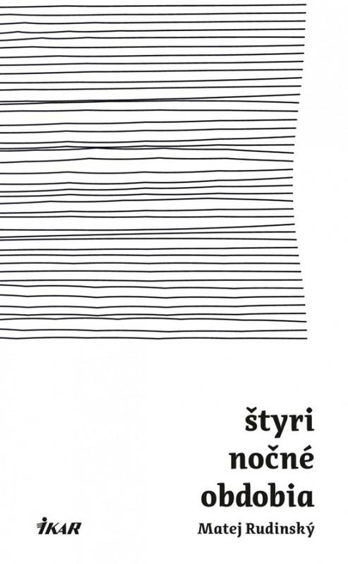 Štyri nočné obdobia - Matej Rudinský