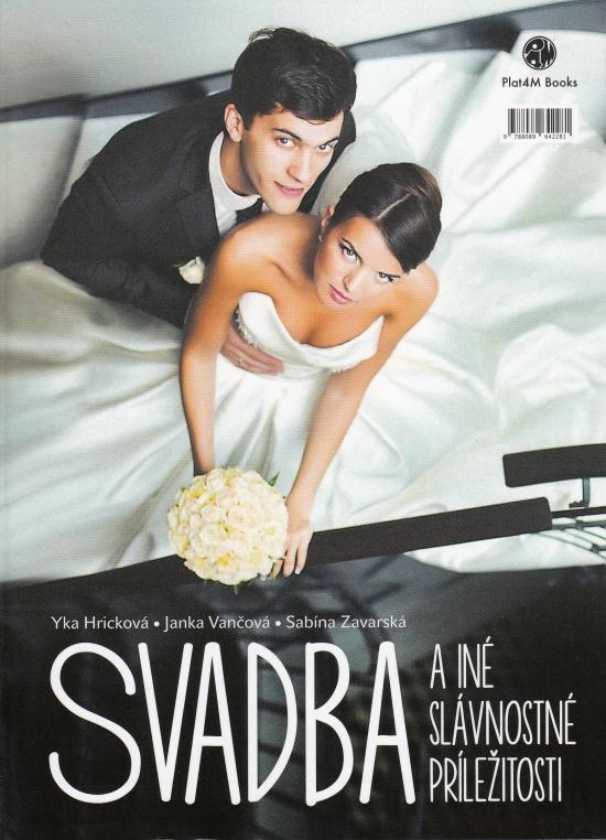 Svadba a iné slávnostné príležitosti - Kolektív autorov