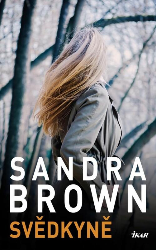 Svědkyně - Sandra Brown