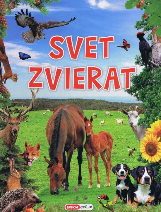 Svet zvierat (slovenská verzia) - Kolektív autorov