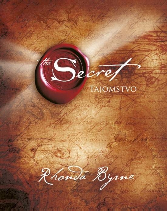 Tajomstvo - The Secret, 3. vydanie - Rhonda Byrne