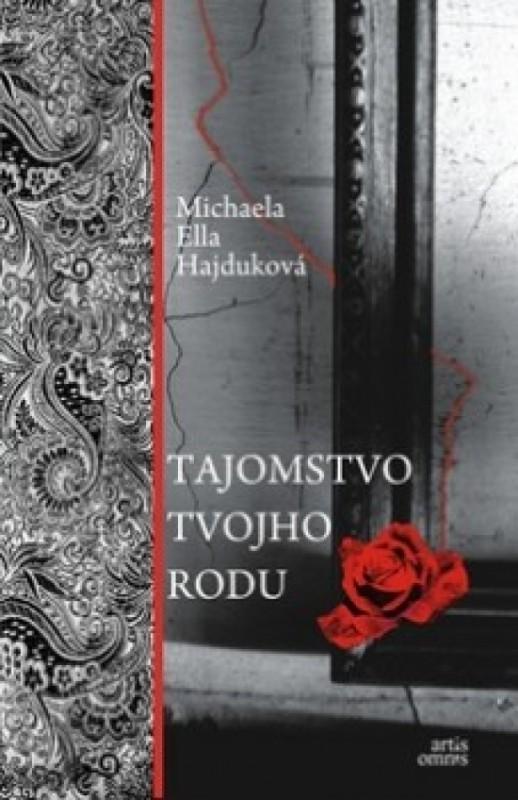 Tajomstvo tvojho rodu - Michaela Hajduková