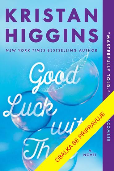 Tak hodně štěstí - Kristan Higginsová