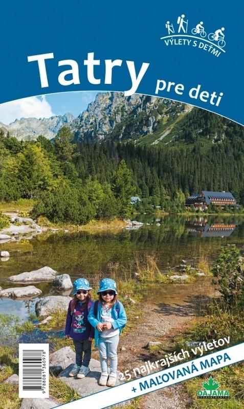 Tatry pre deti - Daniel Kollár, Viera Poláková