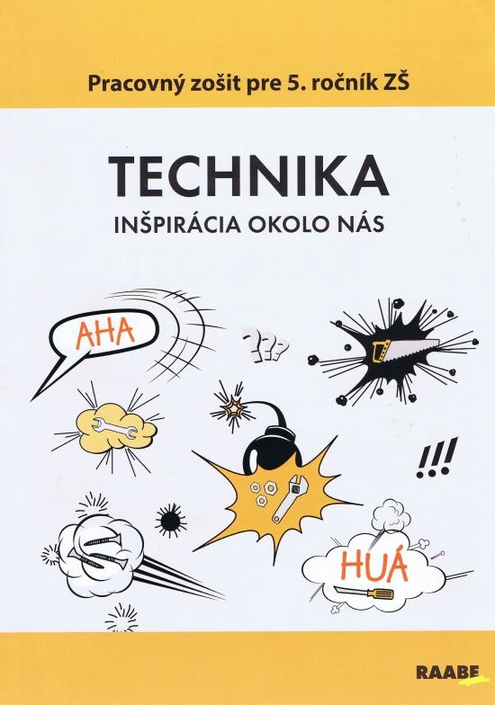 Technika pre 5. ročník ZŠ (2.vyd) - Kolektív autorov