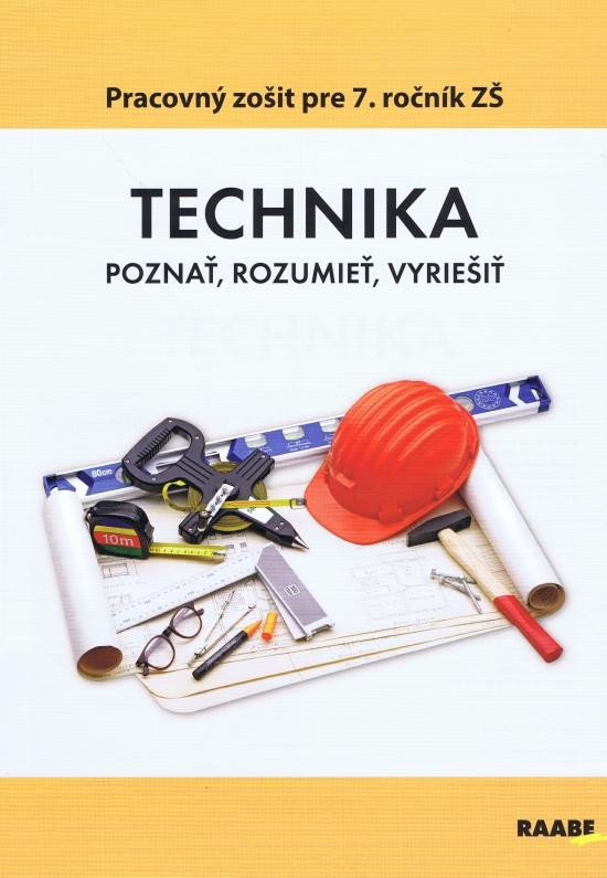 Technika pre 7.ročník ZŠ - Kolektív autorov