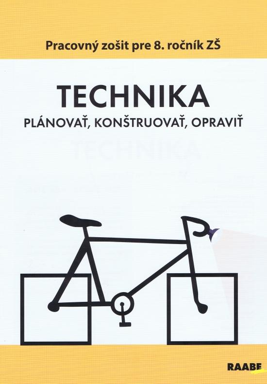 Technika pre 8 ročník ZŠ - Kolektív autorov