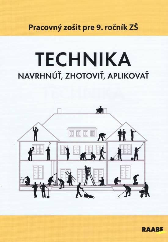 Technika pre 9 ročník ZŠ - Kolektív autorov