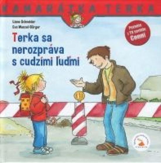 Terka sa nerozpráva s cudzími ľudmi - 2.vydanie - Liane Schneider