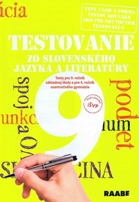 Testovanie 9 zo slovenského jazyka a literatúry- testy pre 9 ročník ZŠ - Kolektív autorov