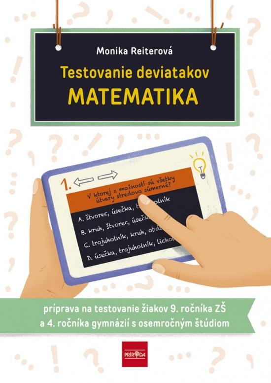 Testovanie deviatakov MATEMATIKA - Monika Reiterová