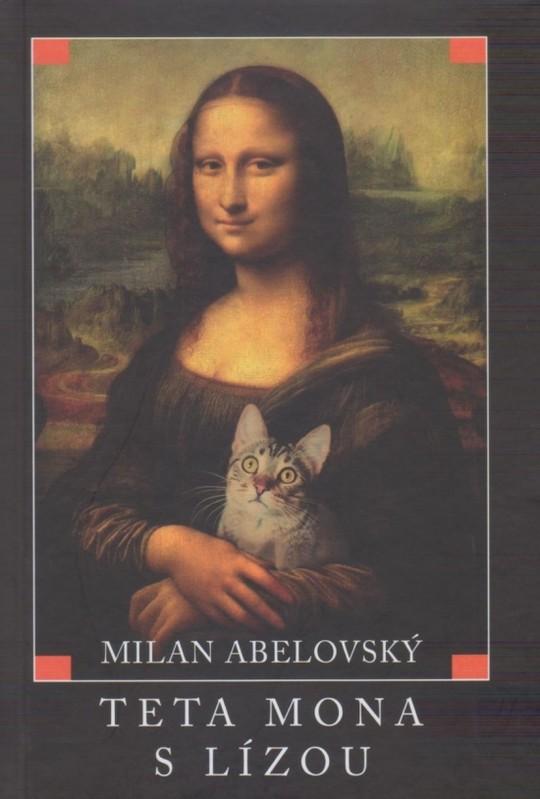 Teta Mona s Lízou - Milan Abelovský
