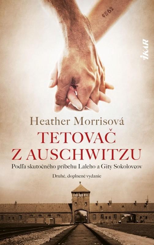 Tetovač z Auschwitzu, 2. vydanie - Heather Morris
