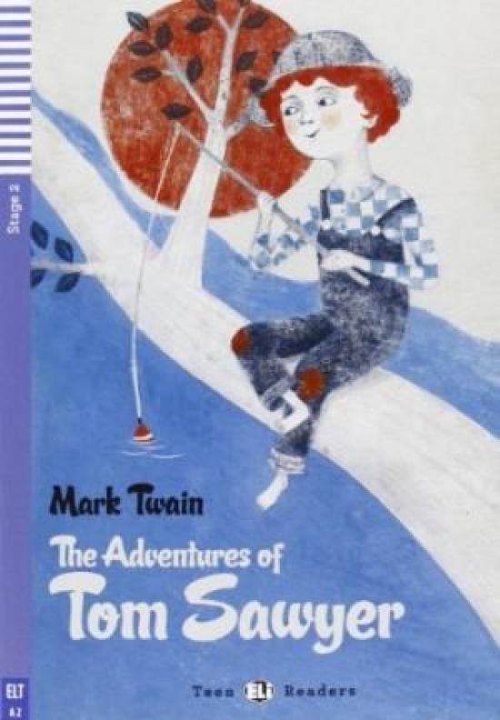The Adventure of Tom Sawyer + CD (A2) - Mark Twain