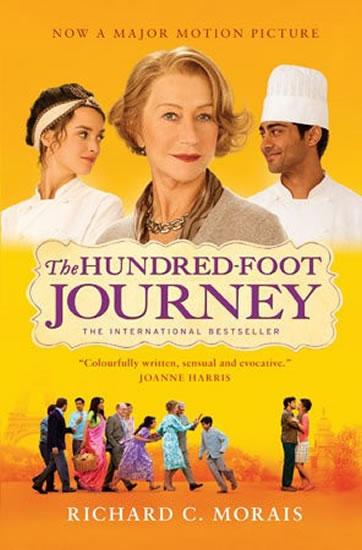 The Hundred-Foot Journey - Richard. C. Morais