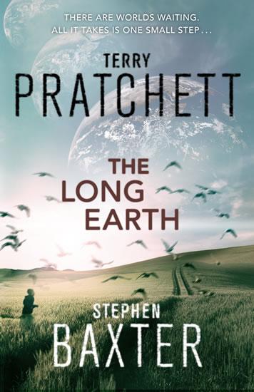 The Long Earth (Long Earth 1) - Terry Pratchett, Stephen Baxter