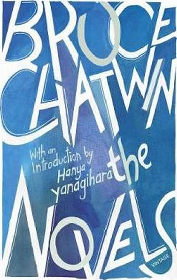 The Novels - Chatwin Bruce