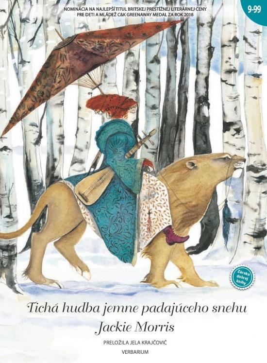 Tichá hudba jemne padajúceho snehu - Jackie Morris