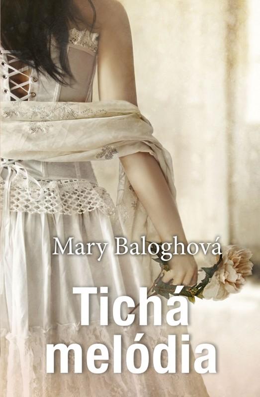 Tichá melódia - Mary Baloghová