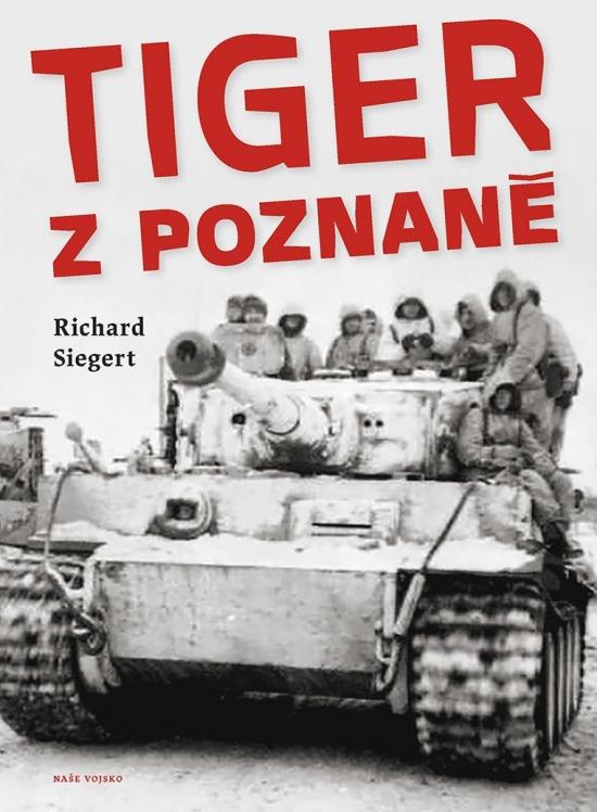 Tiger z Poznaně - Richard Siegert