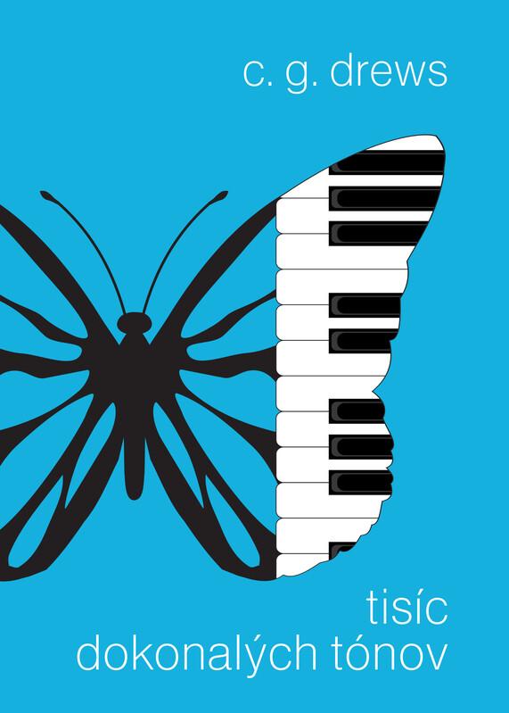 Tisíc dokonalých tónov - C.G. Drews