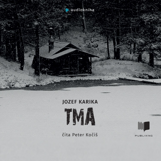Tma - audiokniha - Jozef Karika