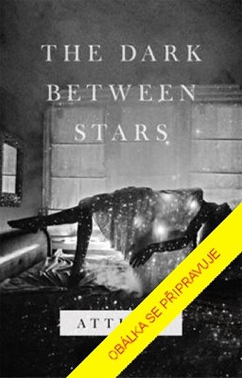 Tma mezi hvězdami - Atticus