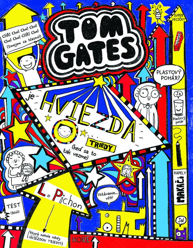 Tom Gates je hviezda triedy (keď sa to tak vezme) - Liz Pichon