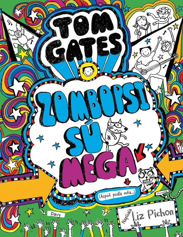 Tom Gates - Zombopsi sú mega (Aspoň podľa mňa...) (Tom Gates 11) - Liz Pichon