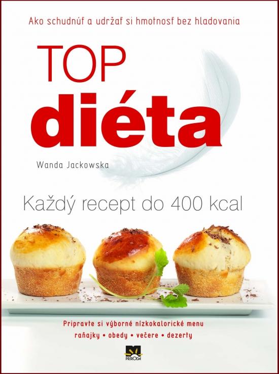 TOP diéta – Ako schudnúť a udržať si hmo - Jackowska Wanda
