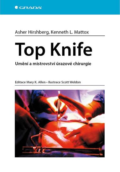 Top Knife - Umění a mistrovství úrazové - Kolektív autorov