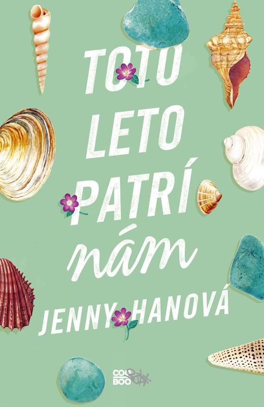Toto leto patrí nám - Jenny Hanová