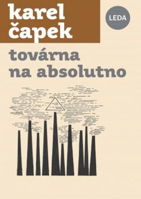 Továrna na Absolutno - Karel Čapek