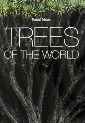 Trees of the World - Thomas Micek