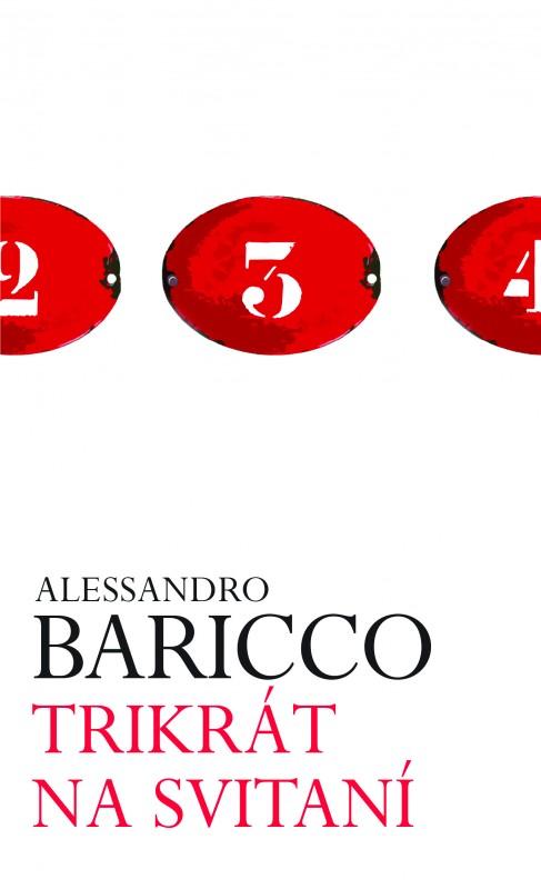 Trikrát na svitaní - Alessandro Baricco